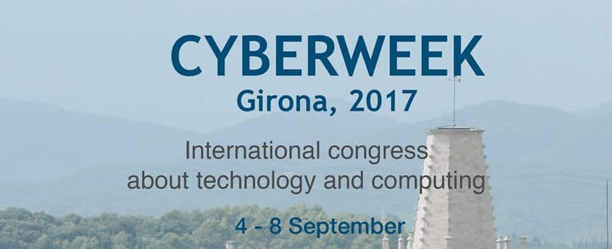 Cyberweek 2017 en Girona